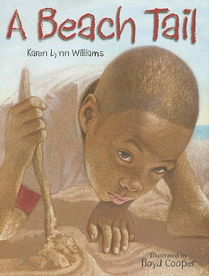 A Beach Tail By Williams, Karen Lynn/ Cooper, Floyd (ILT)